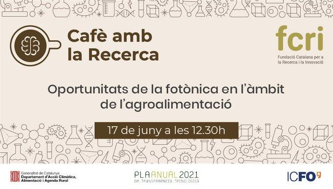 L'FCRI, l'ICFO i el DACC estudien les aplicacions agroalimentàries de la fotònica en un nou webinar Cafè amb la Recerca